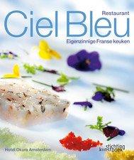 Ciel Bleu - Eigenzinnige Franse Keuken
