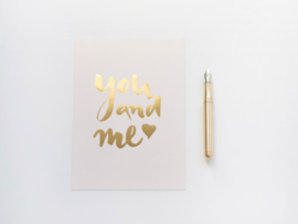 YOU AND ME | GOUD FOLIE