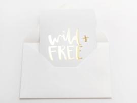 WILD + FREE | GOUD FOLIE