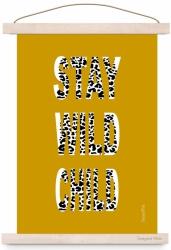 Poster stay wild oker