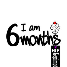 I am 6 months