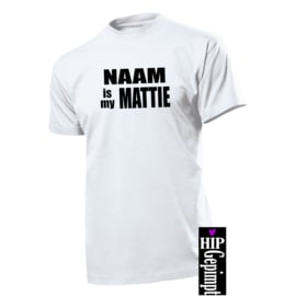 NAAM is my MATTIE