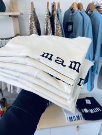 mama. T-shirt - Milalicious