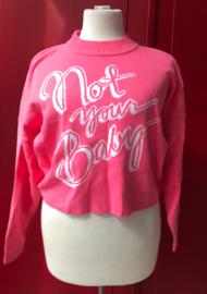NotYourBaby Pink Sweater