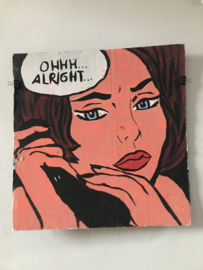 Painting 'Ohhh Alright'