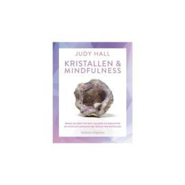 Kristallen en Mindfulness door Judy Hall