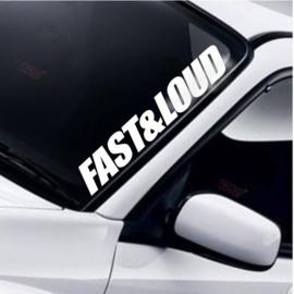 Fast & Loud