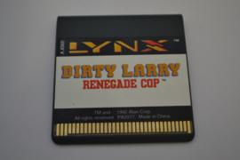 Dirty Larry - Renegade Cop (LYNX)