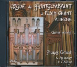 Orgue de Fontgombault et plain-chant alterné | Oeuvres mariales
