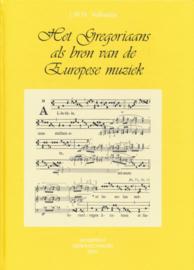 Het gregoriaans als bron van de Europese muziek