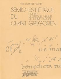 Sémio-esthétique du chant Grégorien