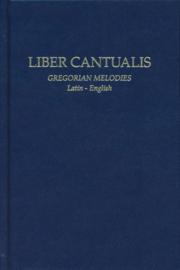 Liber Cantualis | Gregorian Melodies • Latin - English