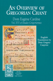 An Overview of Gregorian Chant | Vol. XVI of Études Grégoriennes