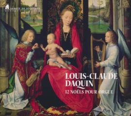 Louis-Claude Daquin | Douze Noëls pour orgue