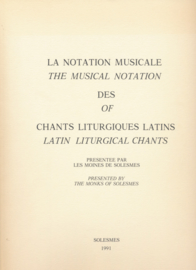 La notation musicale des chants liturgiques latins | The musical notation of latin liturgical chants