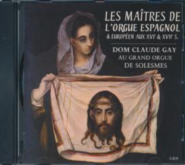 Les Maîtres de l'orgue Espagnol