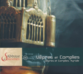 XV Vêpres et Complies • Kyriale | Vespers en Completen • Kyriale