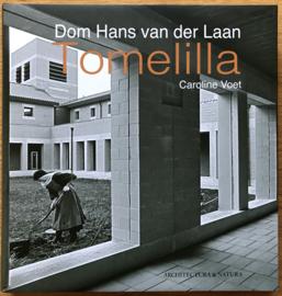 Dom Hans van der Laan Tomelilla | Architectuurtheorie in de praktijk uitgelegd