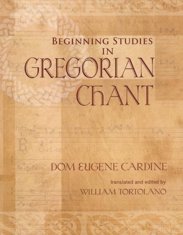 Beginning studies in gregorian chant