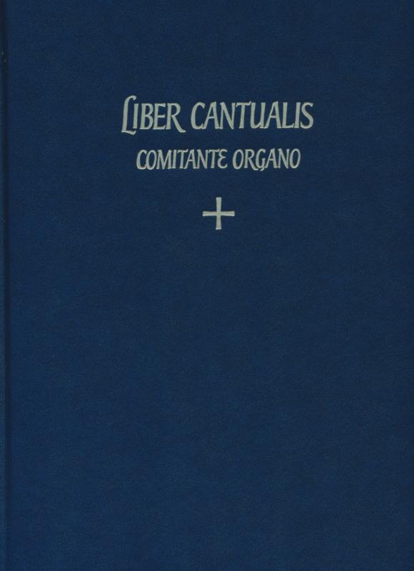 Liber Cantualis • Comitante Organo