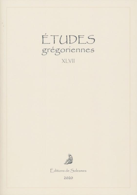 Études Grégoriennes XLVII