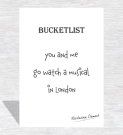 Bucketlist card - go watch a musical in London