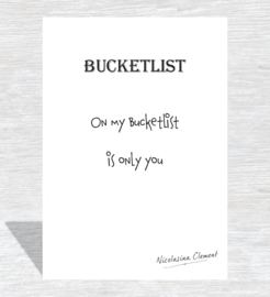 Bucketlist card - is only you