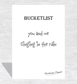 Bucketlist card - singing in the rain