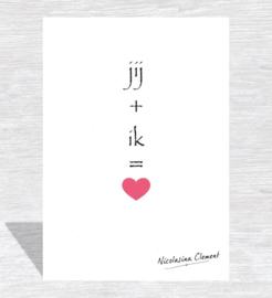 Jij + ik = liefde
