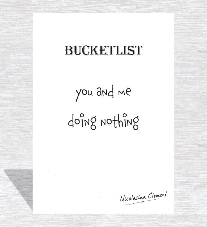 Bucketlist card - doing nothing