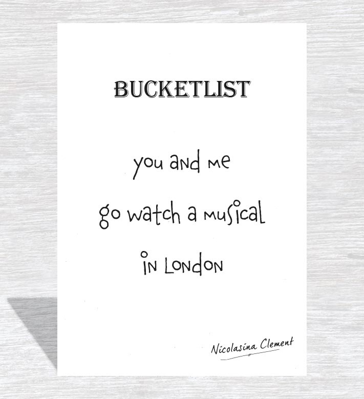 Bucketlist card - go watch a musical in London