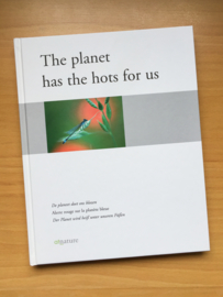 The planet has the hots for us