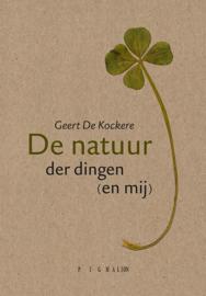 De natuur der dingen (en mij)