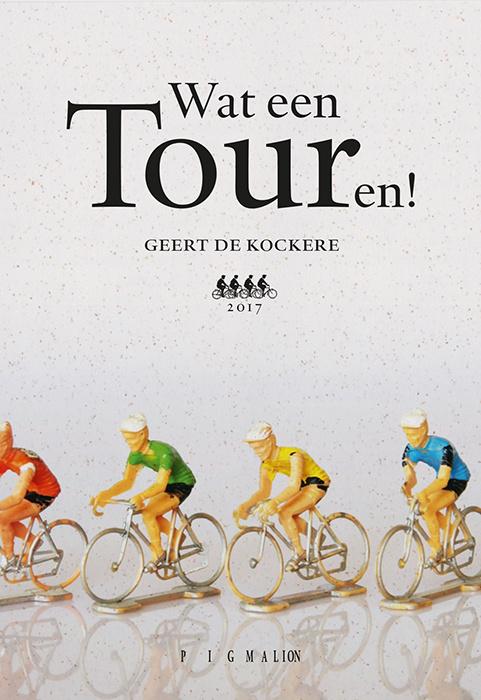 Wat een Touren! (Limited Edition 2017)