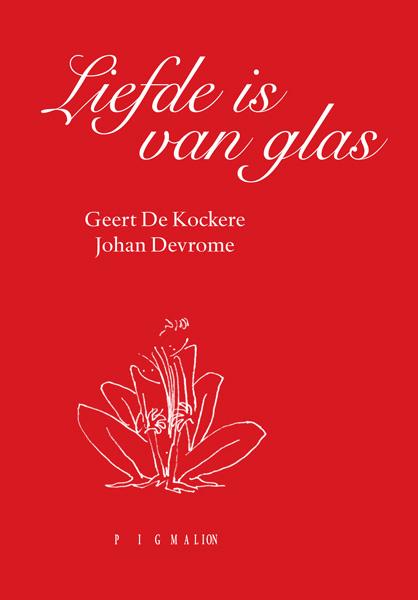 Liefde is van glas