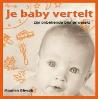 Je baby vertelt - Maarten Ghysels