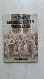 75 Jaar Motorleven in Nederland.