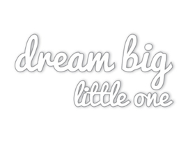 Dreams Sticker big little one wit