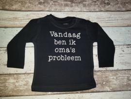 Shirt vandaag ben ik oma's probleem