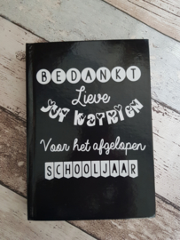 notitieboek bedankt juf voor het afgelopen schooljaar