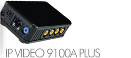 IP VIDEO 9100A PLUS