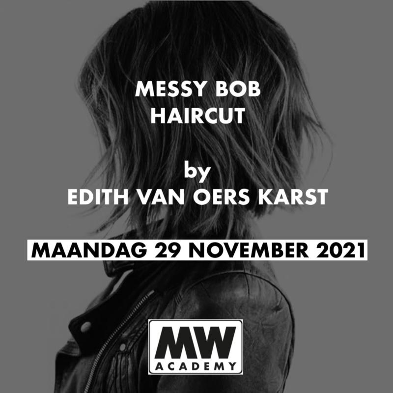 Messy bob Haircut by Edith van Oers-Karst Maandag 29 November 2021