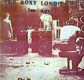 THE ROXY LONDON WC2  (Jan - Apr 77)