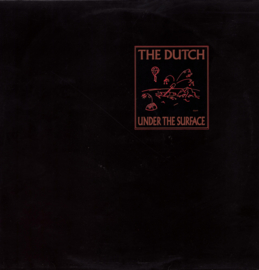 THE DUTCH - Under The Surface