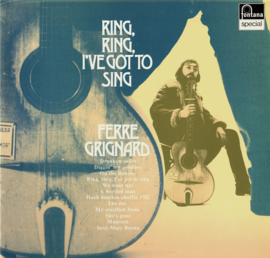FERRE GRIGNARD - Ring, Ring, I've Got To Sing