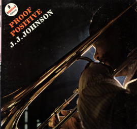 J.J. JOHNSON - PROOF POSITIVE