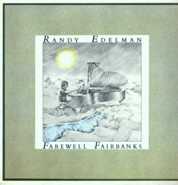 Randy Edelman - Farewell Fairbanks