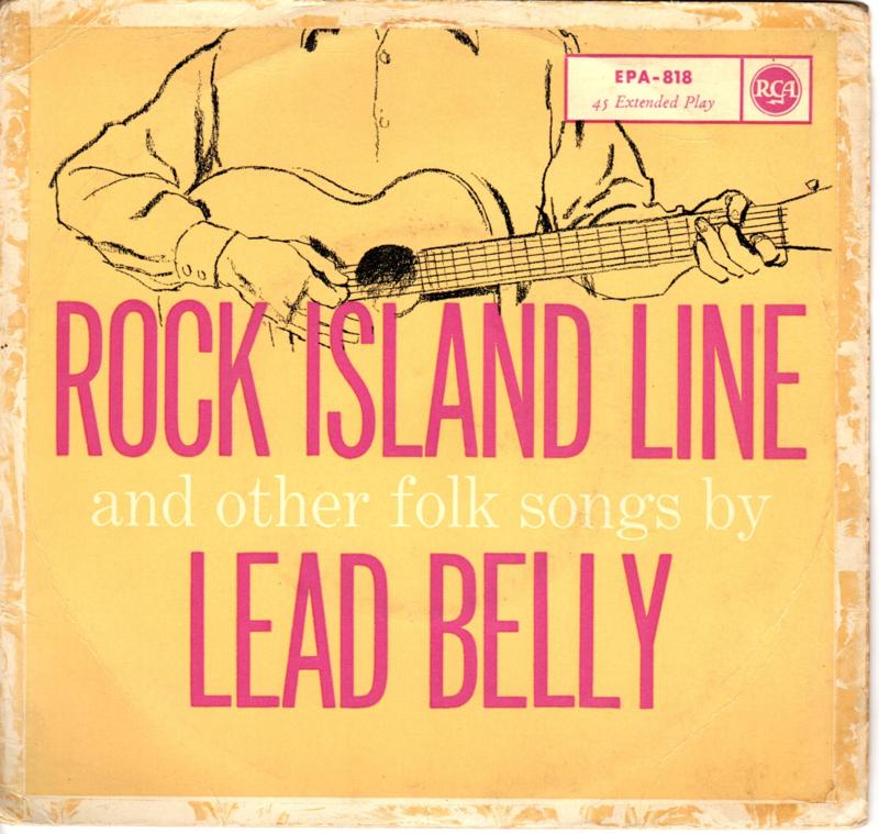 LEAD BELLY - ROCK ISLAND LINE