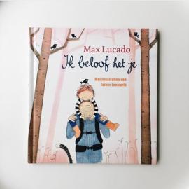 Ik beloof het je - Max Lucado