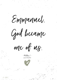 Poster A5, 'Emmanuel God became one of us'